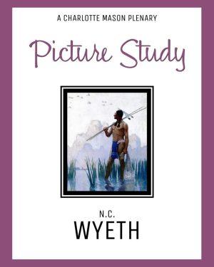 NC Wyeth Picture Study Charlotte Mason Artist Study