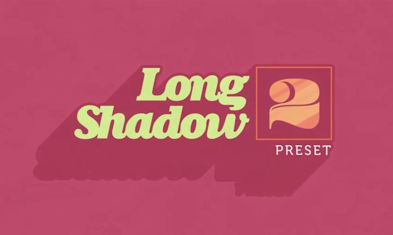 Long Shadow 2 Preset