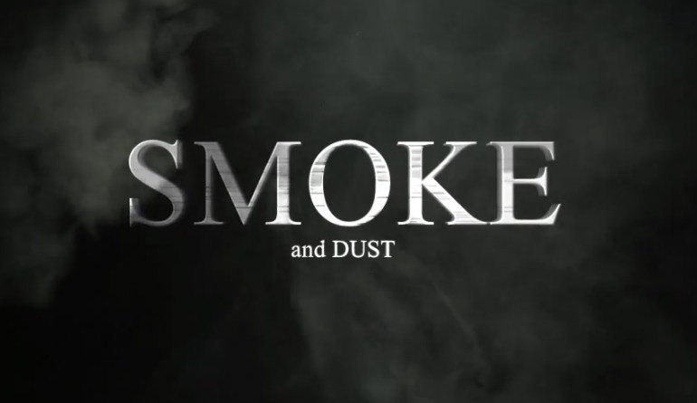 Smoke And Dust Opener