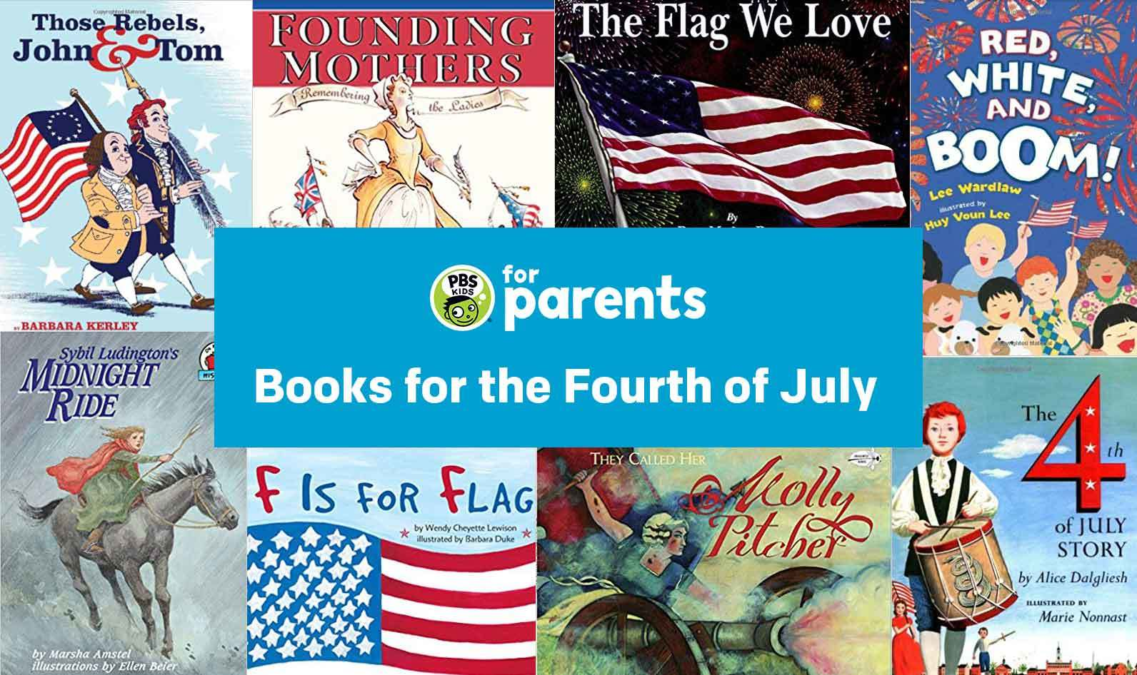 Children's Books for the Fourth of July  …   PBS KIDS for Parents [ 946 x 1592 Pixel ]