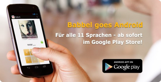 Babbel goes Android!