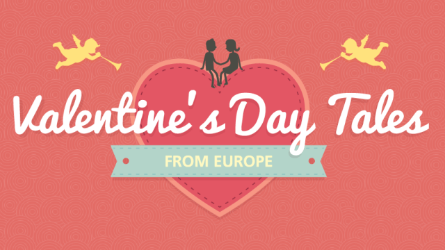 Valentine's Day Tales from Europe