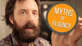 Language Fluency Myths That People Still Believe