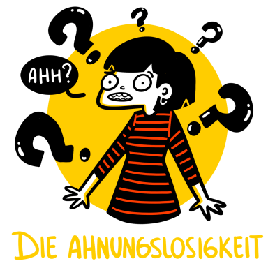 Le mie parole tedesche preferite: Ahnungslosigkeit