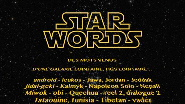 STAR WORDS : aux origines du vocabulaire Star Wars