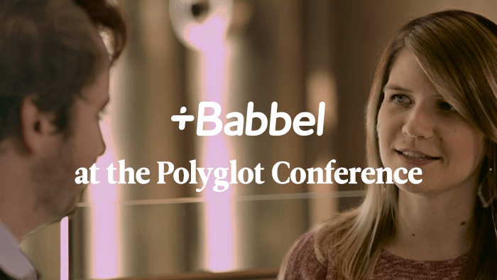 Babbel At The Polyglot Conference — So What Do 400 Language Experts Talk About (And In How Many Languages)?