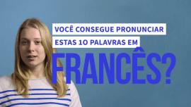 10 palavras em francês que você vai sofrer para pronunciar