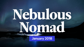 Your Monthly Nebulous Nomad Forecast: January 2018