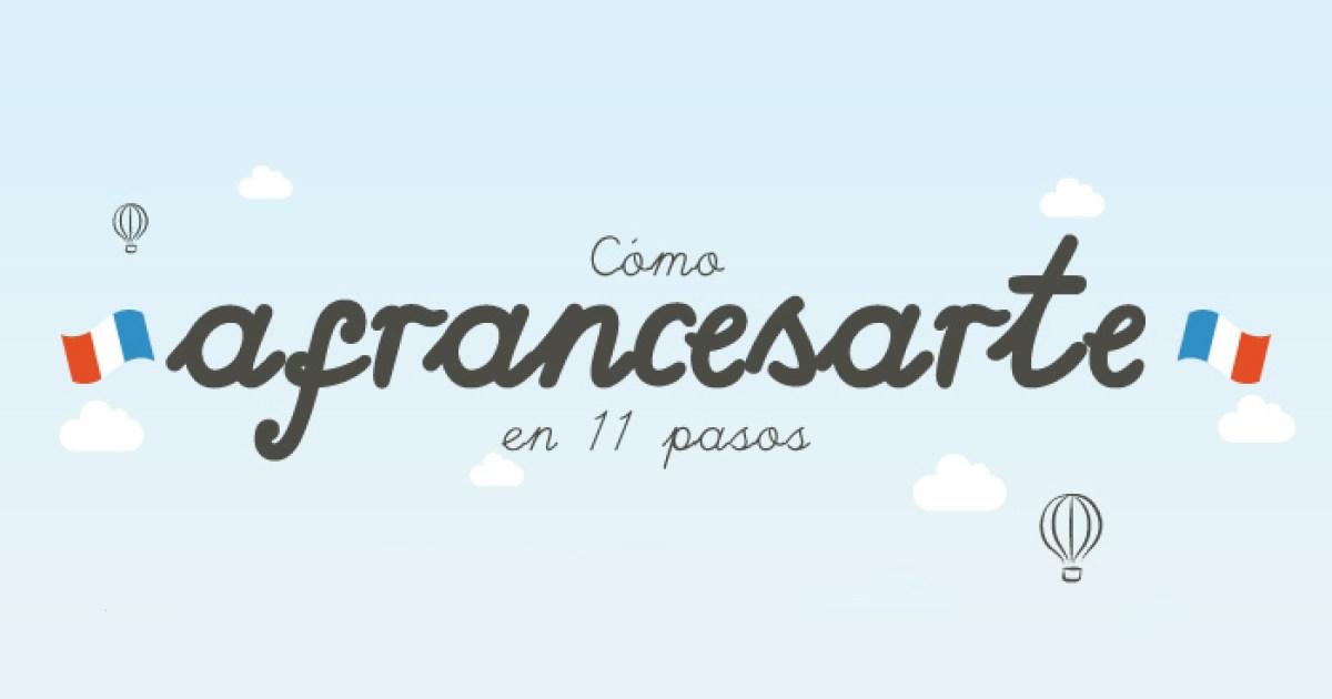 Las 10 Frases En Francés Que Necesitas Saber Para Tus