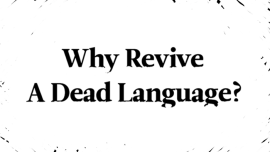 Dead Languages And The Man Trying To Revive Them