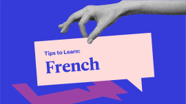 5 Very Good, Very Specific Tips To Learn French