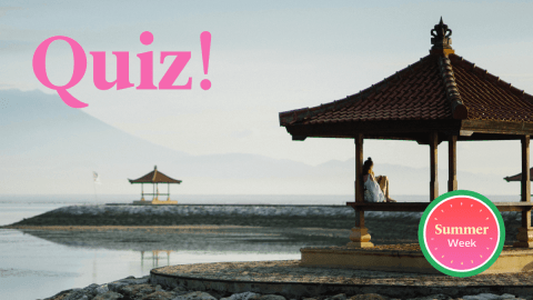 Quiz: Where Is Your Ideal Summer Vacation Spot?