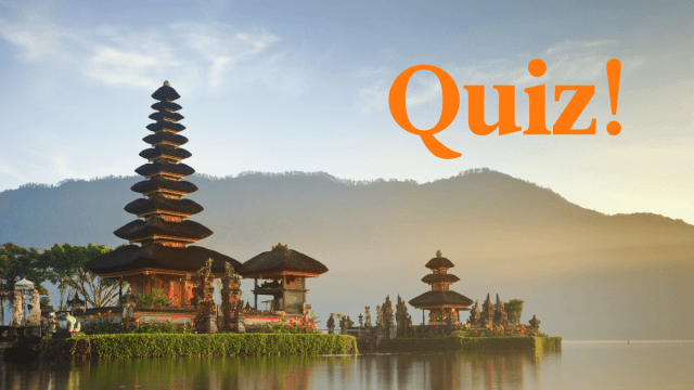 Quiz: How Much Do You Know About Indonesian?