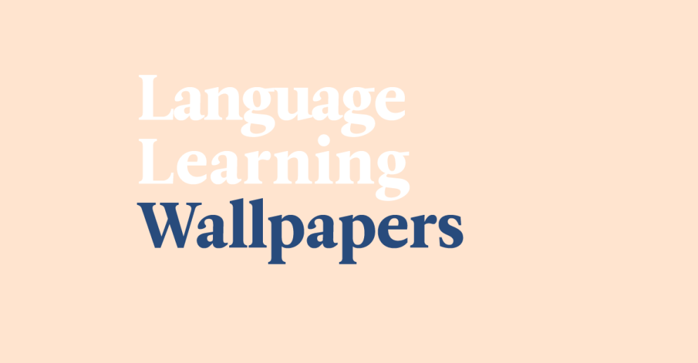 Make Language Learning A Habit With These Fun Wallpapers!