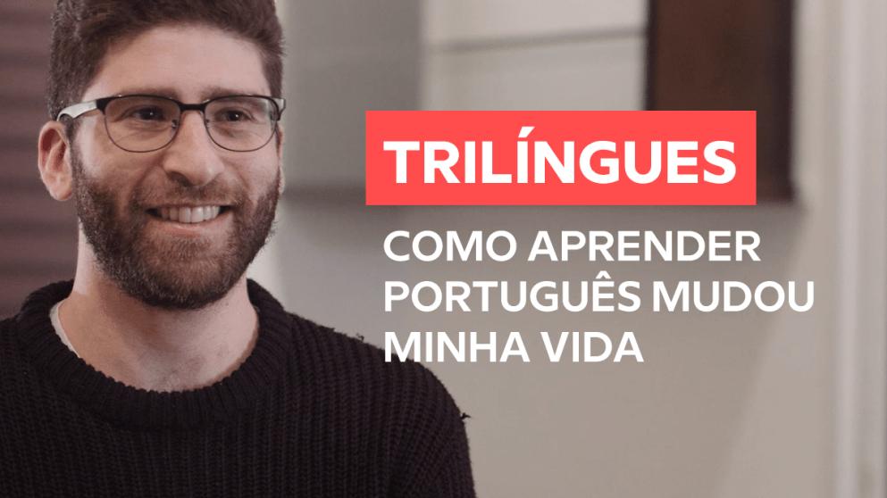 Por que você deveria ser trilíngue?(E não apenas falar inglês)