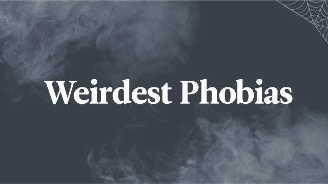 7 Weird Phobias You've Never Heard Of