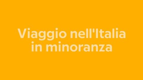 Viaggio nell'Italia in minoranza: lingue che scompaiono