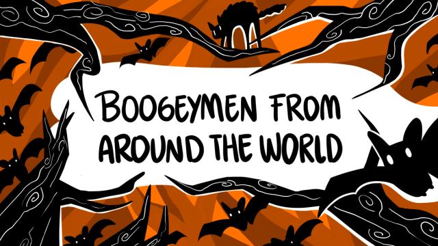 15 Terrifying Boogeymen From Around The World
