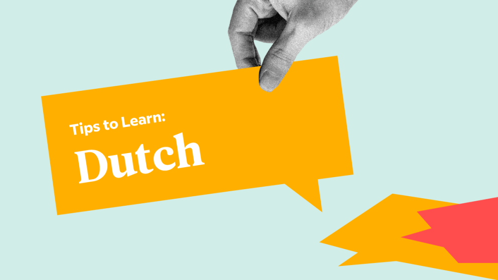 5 Very Good, Very Specific Tips To Learn Dutch