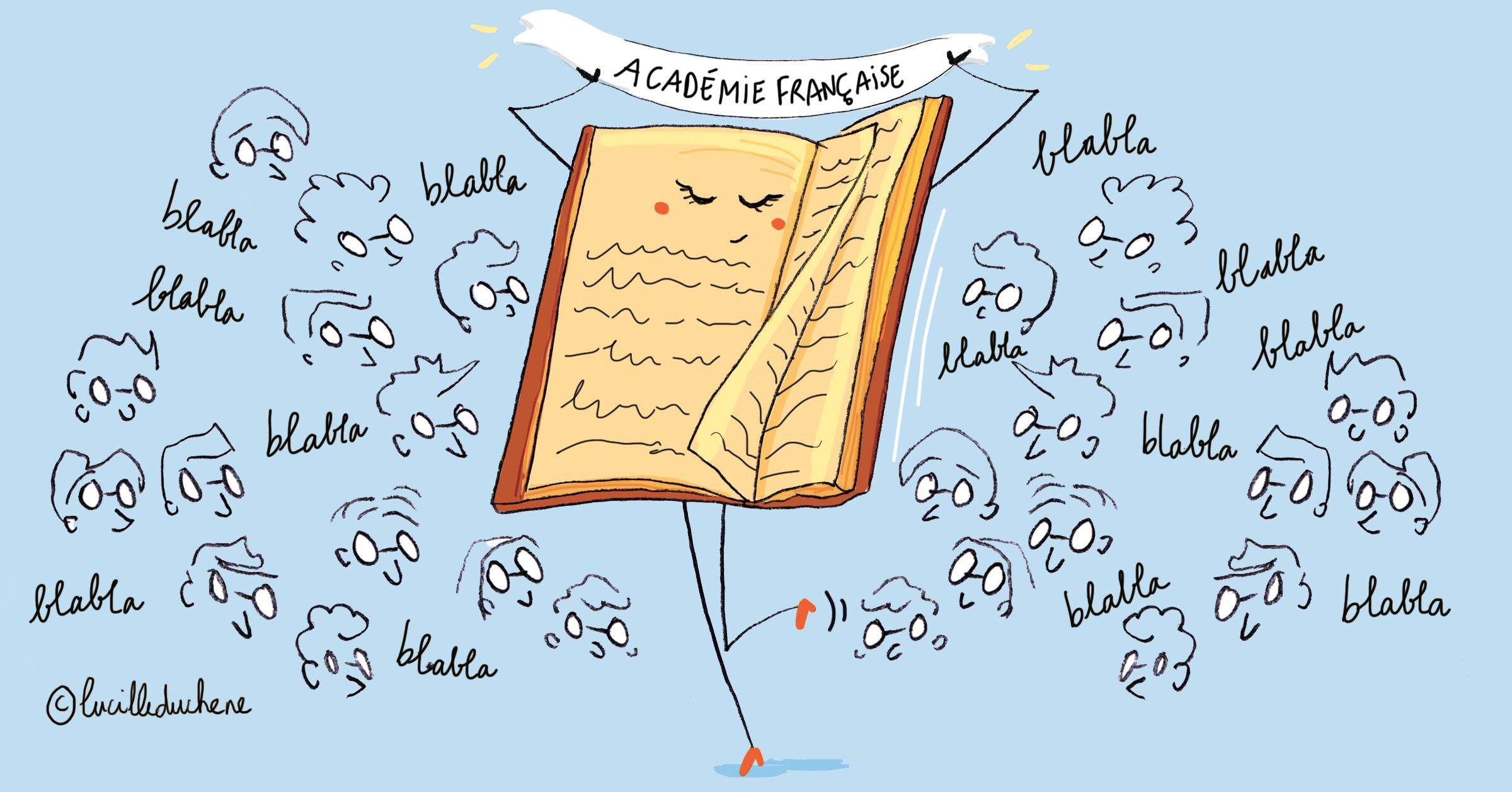 L'Académie Française a occupé un rôle primordial dans l'histoire et dans l'évolution de la langue française