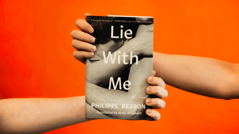 Introducing Philippe Besson's 'Lie With Me'