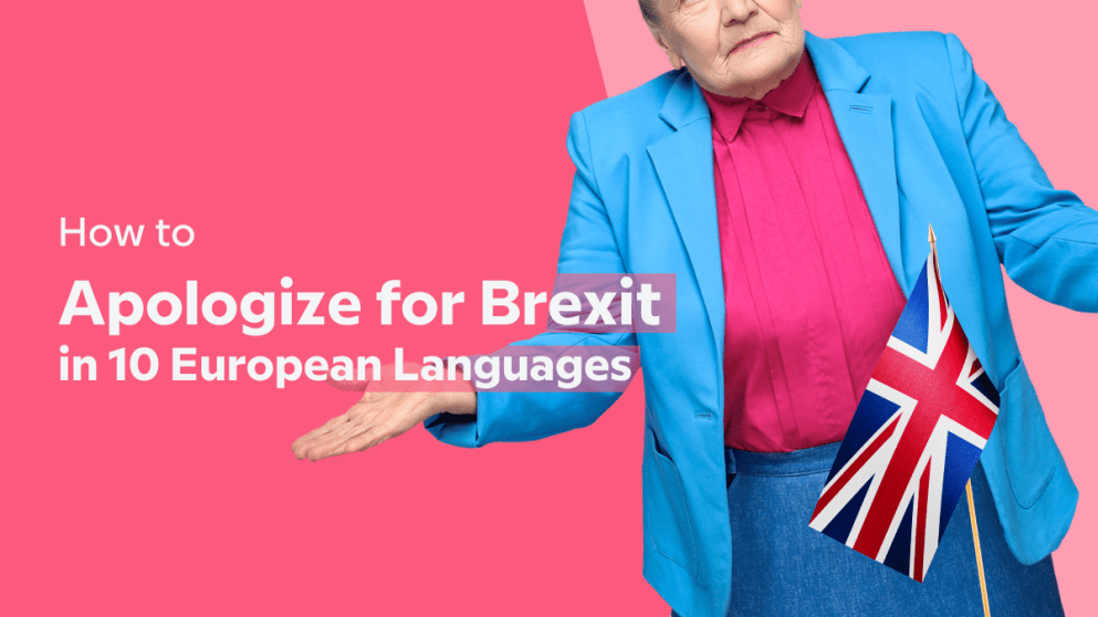 How To Apologize For Brexit In 10 European Languages