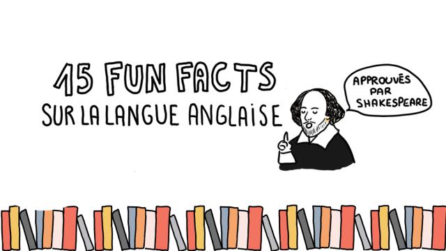 """15 """"fun facts"""" sur la langue anglaise"""