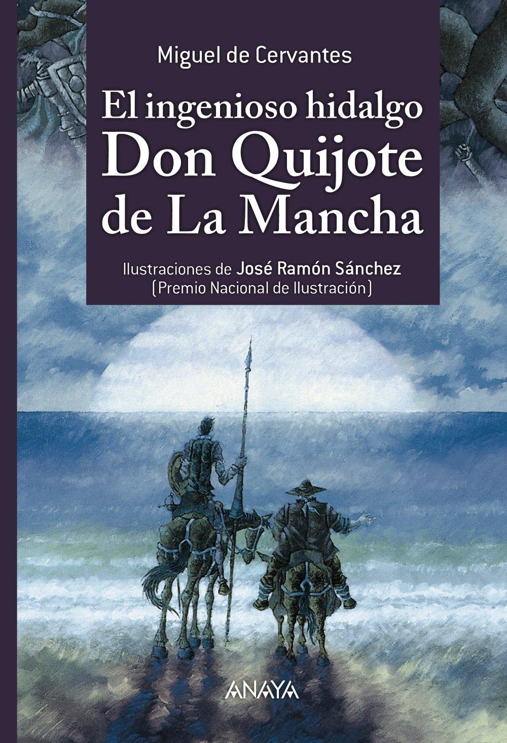 El Ingenioso Hidalgo Don Quijote de la Mancha By Miguel Cervantes