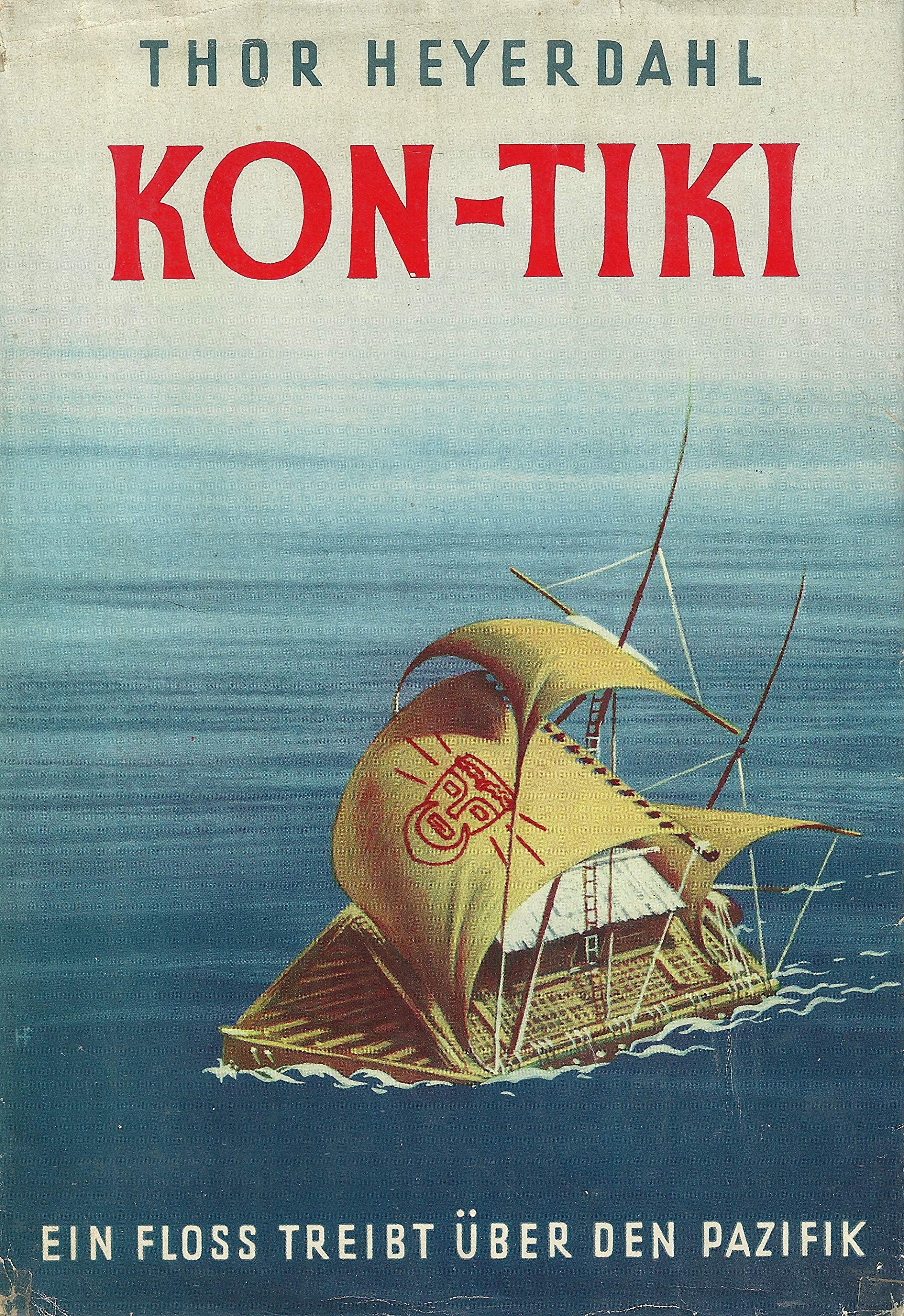 Kon-Tiki Ekspedisjonen By Thor Heyerdahl - one of the top 10 translated books in the world
