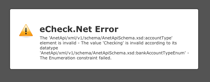 Classic Form Echeck Net Error Related To Bank Account Type Showing Upon Clicking The Submit Button