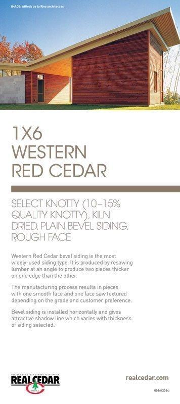 Item#16 – 1X6 WRC Select Knotty (10-15% Quality Knotty), KD, Plain Bevel Siding, Rough Face