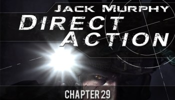 Direct Action: Chapter Twenty Nine