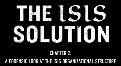 Chapter 2 – A Forensic Look at the ISIS Organizational Structure