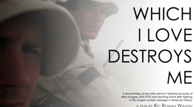 'That Which I Love Destroys Me' documentary explores overcoming PTSD