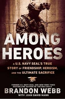 Among Heroes Brandon Webb Navy SEAL Author