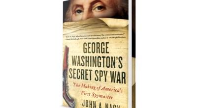 Book Excerpt: 'George Washington's Secret Spy War- The Making of America's First Spymaster'