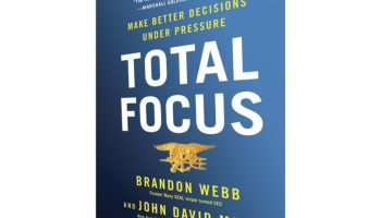 Book excerpt: 'Total Focus- Navy SEAL CEO's guide to making decisions under pressure'