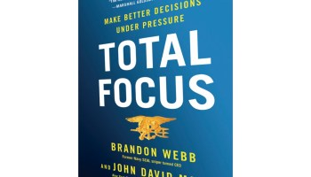 First sneak peek at Brandon Webb's latest book, 'Total Focus- Navy SEAL CEO's guide to making decisions under pressure'