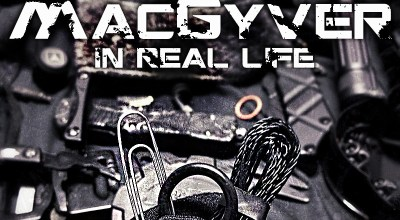How to Operate Like MacGyver in The Real World: Part 2
