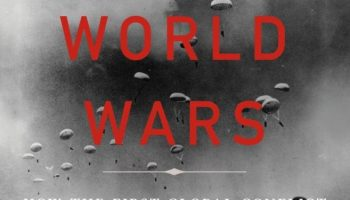 Book Review: 'The Second World Wars' by Victor Davis Hanson