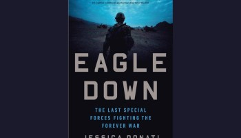 """""""Eagle Down, The Last Special Forces Fighting the Forever War"""" Review"""