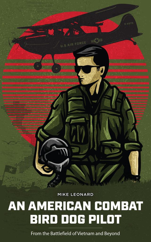 Michael Leonard Reconnaissance Pilot in Vietnam