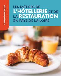 Les métiers de l'hôtellerie et de la restauration en Pays de la Loire