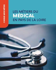 Les métiers du médical en Pays de la Loire