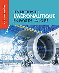 Les métiers de l'aéronautique en Pays de la Loire
