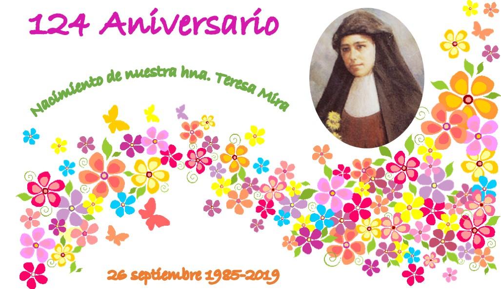 124 aniversario del nacimiento de nuestra hna. Teresa Mira