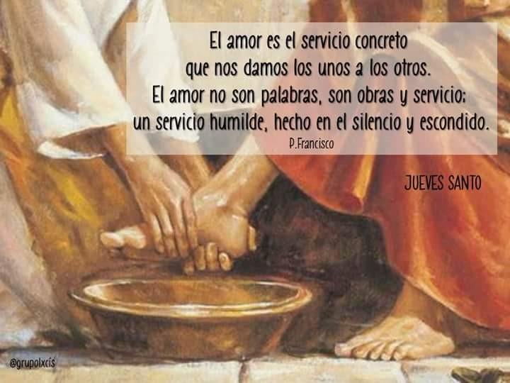 JUEVES SANTO – Día del amor fraterno