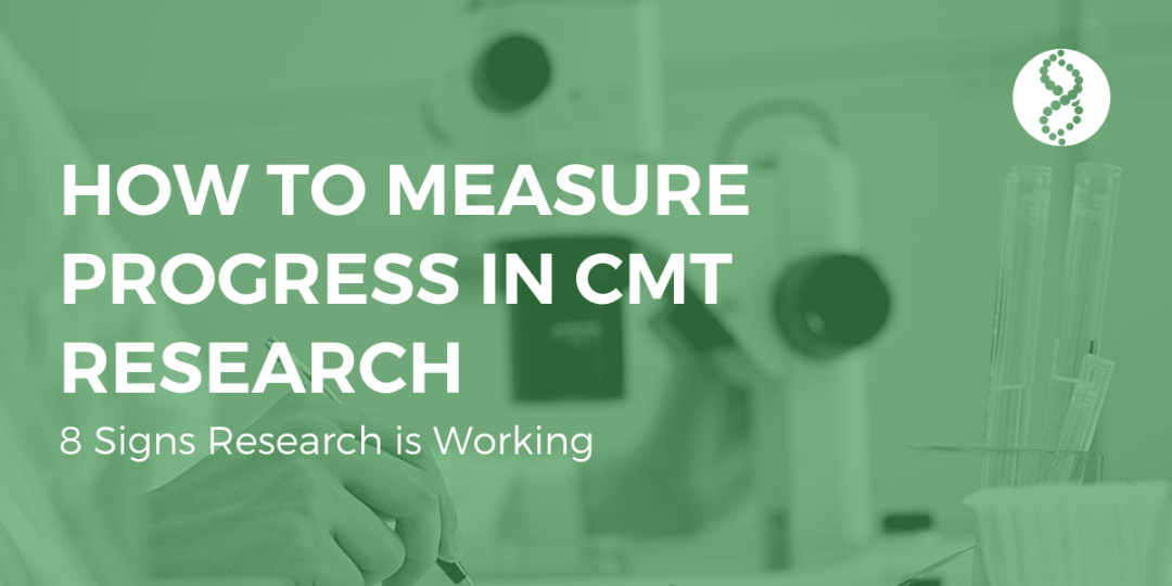 How to Measure Progress in CMT Research