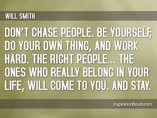 Dont-Chase-People-Be-Yourself-Quotes