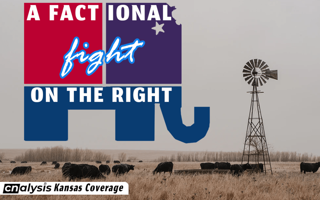 A Factional Fight on Kansas' Right
